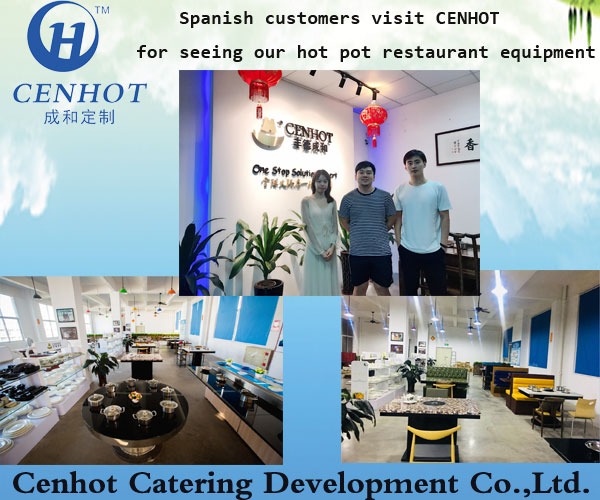 Spanish customers visit CENHOT for seeing our hot pot restaurant equipment